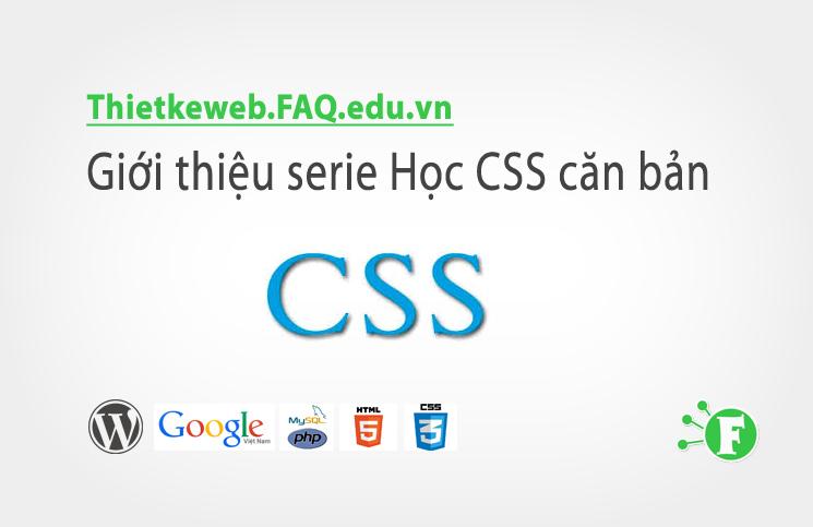 Bài 1. Giới thiệu serie Học CSS căn bản