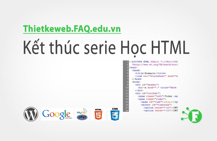Bài 11. Kết thúc serie Học HTML