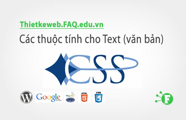 Bài 6. Các thuộc tính cho Text (văn bản)