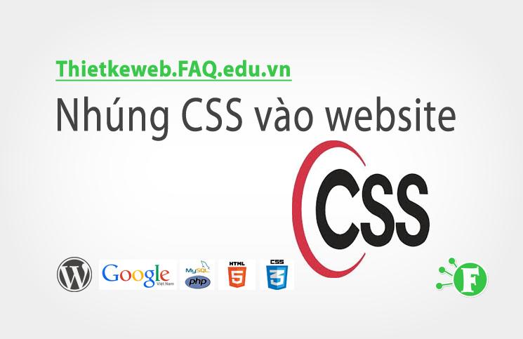 Bài 3. Nhúng CSS vào website