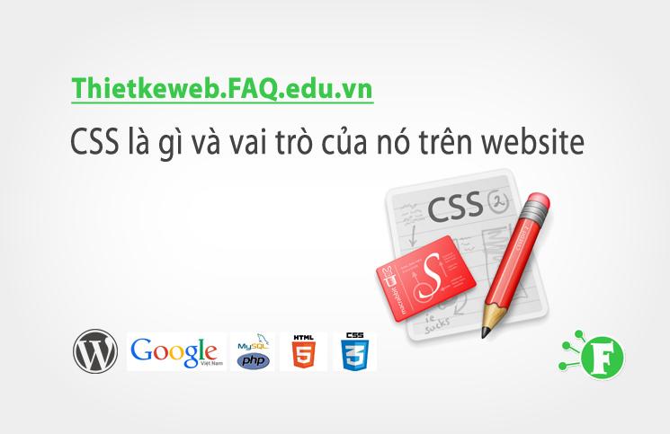 Bài 2. CSS là gì và vai trò của nó trên website