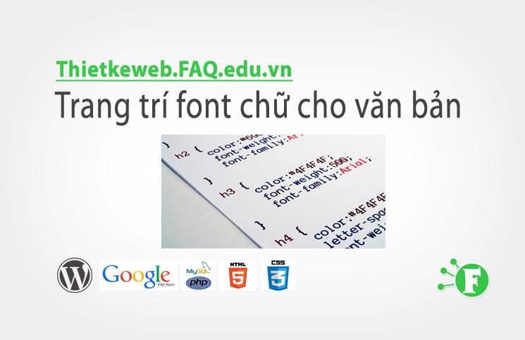 Bài 7. Trang trí font chữ cho văn bản