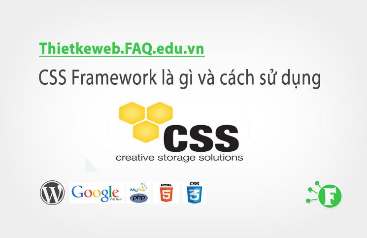 Bài 23. CSS Framework là gì và cách sử dụng
