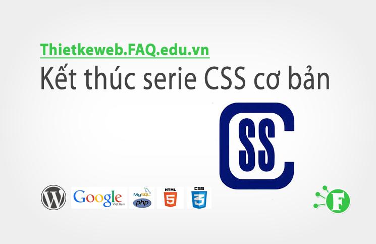 Bài 26. Kết thúc serie CSS cơ bản