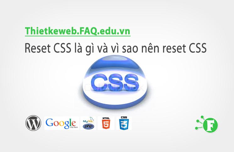 Bài 15. Reset CSS là gì và vì sao nên reset CSS