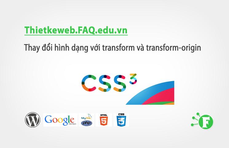 Bài 25. Thay đổi hình dạng với transform và transform-origin